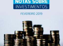 Notas sobre Investimentos – Fevereiro 2019