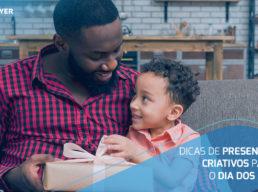 Dia dos Pais na quarentena: 4 dicas de presentes criativos