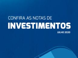 Notas sobre Investimentos – Julho 2020