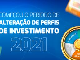 Alteração de Perfil de Investimento 2021: veja como fazer a sua solicitação